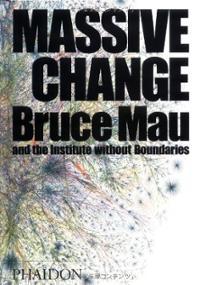 Bruce Mau's Massive Change