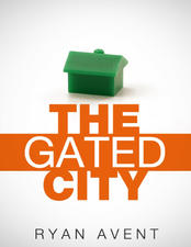 The Gated City