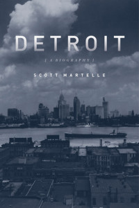 martelle-detroit-a-biography-cover