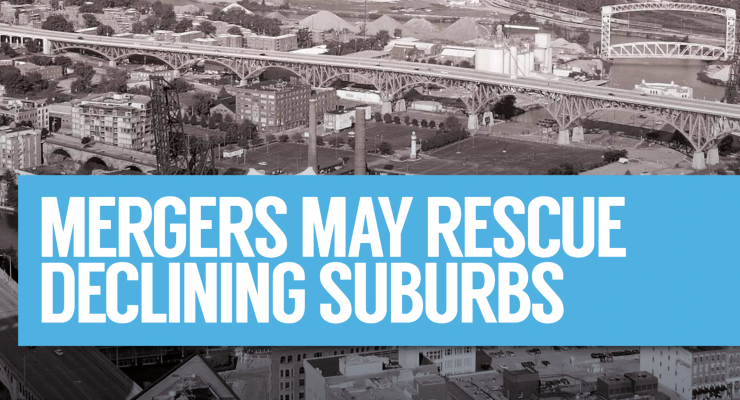 Merger May Rescue Declining Suburbs