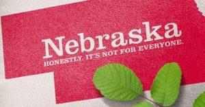 Nebraska. Honestly, It's Not for Everyone